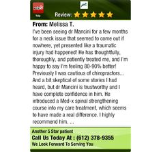 I've been seeing dr Mancini for a few months for a neck issue that seemed to come out if...