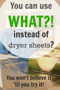 You can use WHAT?! instead of dryer sheets? - The Creek Line House