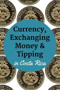Answers to the most commonly asked questions about money when traveling to Costa Rica. Currency, best places to exchange money, using credit cards, tipping, and more.