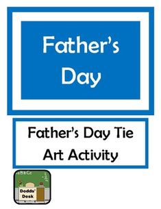 Father's Day Tie Activity - Writing and Art by Dodds' Desk Father's Day Activities, Holiday Activities, Writing Activities, Teaching Resources, School Art Projects, Art School, Fathers Day Art, Complete Sentences, Vocabulary List