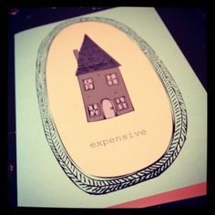 """Expensive"" house greetings card"