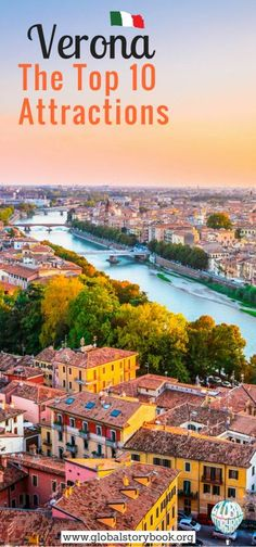 """Verona: The Top 10 Attractions - Global Storybook. Popularly known as """"the city of love"""", Verona is one of the most romantic destinations on the Planet. Though it could also serve as a good family trip since Verona... globalstorybook.org"""