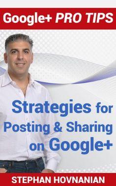Google+ Pro Tips: Strategies for Post... (bestseller)
