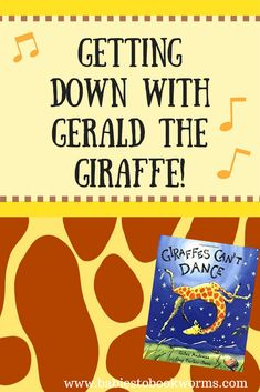 Babies to Bookworms presents fun crafts and activities to pair with Giles Andreas book Giraffes Can't Dance. Learn to be yourself along with Gerald! Zoo Activities, Movement Activities, Infant Activities, Dance Activities For Kids, Preschool Worksheets, Preschool Ideas, Dance Lessons, Music Lessons, Gerald The Giraffe