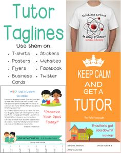 Taglines for Tutors. Looking for a way to spice up your flyers or website? Check out this comprehensive list of taglines written for tutors!