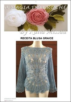 Receita Blusa Graice by Katia Missau.  She has beautiful patterns for tops but alas, Google Translate won't let you get the information to order the pattern