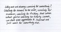 Waiting is dumb