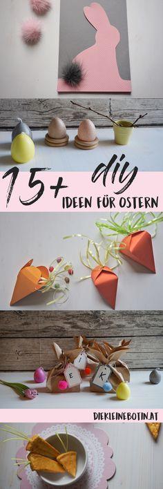 mehr als 15 kreative Ideen und Anleitungen für Oster-Dekoration und besondere Geschenke Easter Decoration and crafty ideas