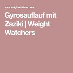 Gyrosauflauf mit Zaziki | Weight Watchers