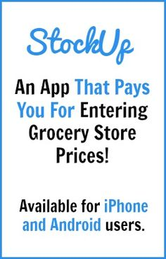 The StockUp app for iPhone or Android actually pays you for inputting grocery store prices! Earn 20 points per item submitted and request Paypal payment once you've reached 1000 points.