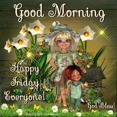 Good Morning, Happy Friday Everyone Good Morning Happy Friday, Good Morning Coffee, Good Morning Everyone, Good Morning Good Night, Happy Thursday, Good Morning Quotes, Thursday Quotes, Its Friday Quotes, Happy Wednesday Pictures