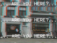 Are you here ? #vhs#art