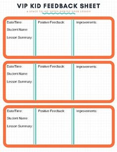 Use this sheet to jot down notes during your lesson. Refer-back to your notes later when you input feedback. Works great for back to back lessons.