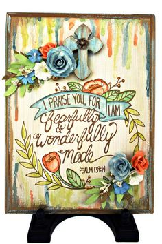 I will praise you, for I am Fearfully and Wonderfully Made Ps 139:14