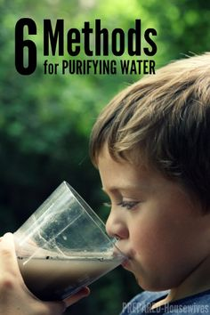 Purifying Water in Case of a Disaster (6 Different Methods) by Prepared-Housewives