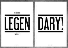 Druck Print It's Going To Be Legendary // Typo Poster via DaWanda.com