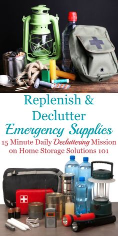How and why you should replenish and declutter emergency supplies in your home regularly, and the types of items to make sure you focus on {a #Declutter365 mission on Home Storage Solutions 101} #EmergencyPreparedness #EmergencyPrep