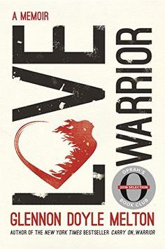Love Warrior (Oprah's Book Club): A Memoir by Glennon Doy... https://www.amazon.com/dp/1250128544/ref=cm_sw_r_pi_dp_x_kO1fybXHE945Y