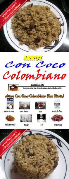 Arroz Con Coco Colombiano (Con Titoté) Receta Para Hacer Arroz Coco ► #QueCocinar My Colombian Recipes, Colombian Cuisine, Arroz Con Coco Recipe, Couscous, Columbian Recipes, Quinoa, Healthy Cooking, Cooking Recipes, Comida Latina