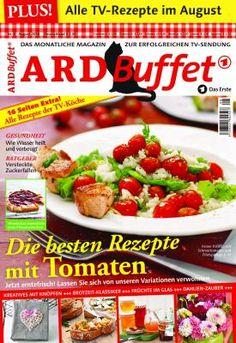 ARD Buffet Magazin 8/16 Die besten Rezepte mit Tomaten