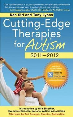 Cutting-Edge Therapies for Autism 2010-2011 Brand: Skyhor...
