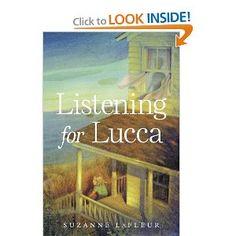 Amazon.com: Listening for Lucca (9780375990885): Suzanne LaFleur: Books