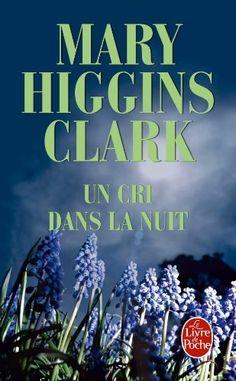 Un cri dans la nuit de Mary Higgins Clark, http://www.amazon.fr/dp/225303732X/ref=cm_sw_r_pi_dp_hC3Qrb0WW9S13