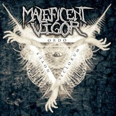 New review online> Maleficent Vigor(LA/US)-Novus Ordo Seclorum CD