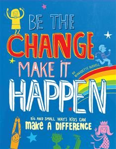 Be the Change, Make it Happen. Lots of activities and things to do that will help us make a difference in this world. Philosophy For Children, Philosophical Questions, How To Raise Money, How To Make, Make A Difference, Award Winning Books, Big And Small, Book Sites, Make It Happen