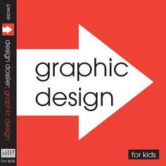 Design Dossier: Graphic Design / for Kids.