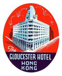 Hotel Label Luggage Gloucester Hong Kong 1930s