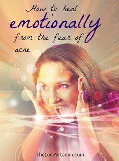 An ongoing acne problem can be very emotionally painful and cause a lot of fear. In this article, learn how to heal emotionally from the fear of acne