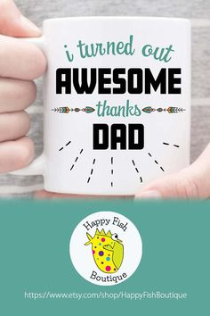 Funny Dad Mug. I Turned Out Awesome Thanks Dad. Add some sweet sarcasm to dad's cuppa joe. For coffee lover dads & dads who love to laugh. For Father's Day, a birthday or just-because. Fathers Day Mugs, Funny Fathers Day Gifts, Funny Gifts, Funny Coffee Mugs, Funny Mugs, Gifts For New Parents, Gifts For Dad, Funny Dad, Funny Stuff