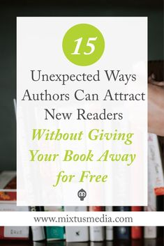 15 ideas and strategies that will help authors dramatically grow your audience without giving your entire book away for free! #bookmarketing Book Marketing Ideas #BookMarketingStrategy #bookgiveaways