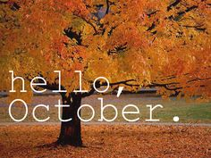 Hello October | SayingImages.com-Best Images With Words From Tumblr, Weheartit, Xanga