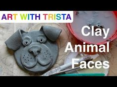 Art WIth Trista - Clay Animal Faces - Step By Step - YouTube