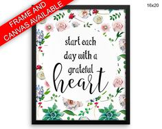 Start Each Day With A Grateful Heart Prints  Start Each Day With A Grateful Heart Canvas Wall Art Start Each Day With A Grateful Heart - Physical Product printed wall art wall art prints framed wall art canvas wall art canvas and frame available