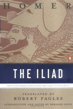 The Iliad (Penguin Classics Deluxe Edition) by Homer, http://www.amazon.com/gp/product/0140275363/ref=cm_sw_r_pi_alp_mB95pb04JSV1V