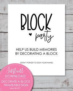 ​Printable Baby Block Decorating Sign - Block Party - Print It Baby Easy Baby Shower Games, Baby Shower Candy, Baby Shower Bingo, Simple Baby Shower, Baby Shower Party Supplies, Baby Shower Activities, Safari Candy Buffet, Decorate A Block, Woodland Animals Theme