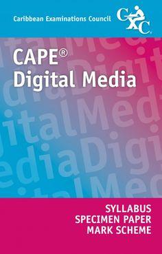 CAPE® Digital Media Syllabus, Specimen Paper and Mark Scheme (AER)