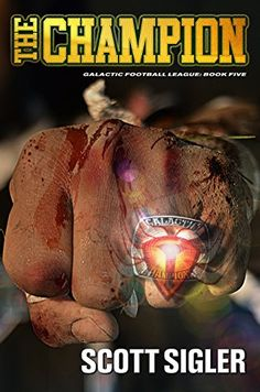 The Champion (Galactic Football League Progress Book, Champion, Football, Books, Pro Book, Bermuda Triangle, Story Time, Spring 2014, Chilling