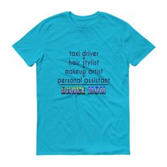 Dance Mom Math Short sleeve t-shirt