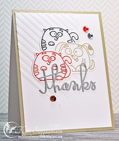 Thanks from the Pets from Joyful Creations with Kim using stamps and dies from Paper Smooches.