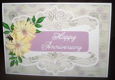 A beautiful border die creates the perfect opportunity to embellish the card to suit most occasions. Happy Anniversary, Anniversary Cards, I Card, Opportunity, Embellishments, Suit, Create, Beautiful, Happy Brithday