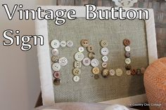 Vintage Button Sign for Fall - * THE COUNTRY CHIC COTTAGE (DIY, Home Decor, Crafts, Farmhouse)
