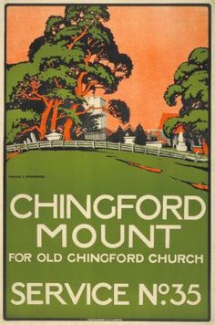 Chingford Mount by Walter Spradbery, 1913 London Bus, Old London, Railway Posters, Posters Uk, Retro Posters, London Transport Museum, Public Transport, Epping Forest, British Travel