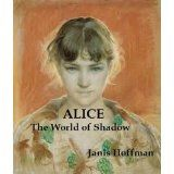 ALICE and the World of Shadow (Kindle Edition)By Janis Hoffman