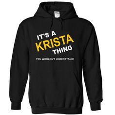 Its A Krista Thing - #wedding gift #gift for mom. LIMITED AVAILABILITY => https://www.sunfrog.com/Names/Its-A-Krista-Thing-ybsqo-Black-11531921-Hoodie.html?68278
