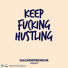 Hustle just fucking #hustle !