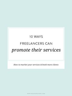 10 ways freelancers can promote their services Small business tips, entrepreneur, Business Coach, Business Advice, Business Entrepreneur, Business Planning, Business Marketing, Content Marketing, Online Business, Marketing Ideas, Email Marketing